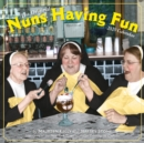 2020 Nuns Having Fun Wall Calendar - Book