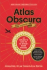 Atlas Obscura, 2nd Edition : An Explorer's Guide to the World's Hidden Wonders - Book