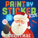 Paint by Sticker Kids: Christmas - Book