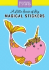 A Little Book of Big Magical Stickers - Book