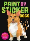 Paint by Sticker: Dogs : Create 12 Stunning Images One Sticker at a Time! - Book