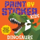 Paint by Sticker Kids: Dinosaurs - Book