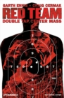 Garth Ennis' Red Team Volume 2 : Double Tap, Center Mass - Book