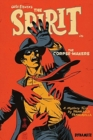 Will Eisner's The Spirit: The Corpse-Makers (Signed Hardcover) - Book