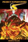 Project Superpowers Omnibus Vol. 3: Heroes and Villains - Book