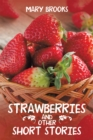Strawberries and Other Short Stories - eBook