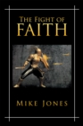 The Fight of Faith - eBook