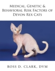 Medical, Genetic & Behavioral Risk Factors of Devon Rex Cats - eBook