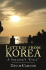 Letters from Korea : A Soldier'S Diary - eBook