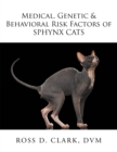 Medical, Genetic & Behavioral Risk Factors of Sphynx Cats - eBook
