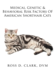 Medical, Genetic & Behavioral Risk Factors of American Shorthair Cats - eBook
