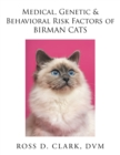 Medical, Genetic & Behavioral Risk Factors of Birman Cats - eBook