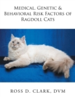 Medical, Genetic & Behavioral Risk Factors of Ragdoll Cats - eBook
