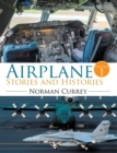 Airplane Stories and Histories : Volume 1 - eBook