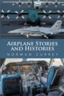 Airplane Stories and Histories - eBook