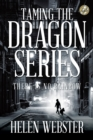 Taming the Dragon Series : There Is No Rainbow - eBook