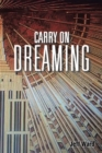 Carry on Dreaming - eBook