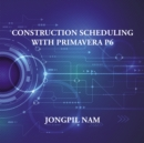 Construction Scheduling with Primavera P6 - eBook