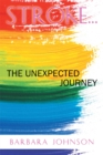 Stroke . . . : The Unexpected Journey - eBook