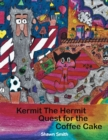 Kermit the Hermit : Quest for the Coffee Cake - eBook