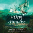 The Devil in Paradise : Captain Putnam in Hawaii - eAudiobook