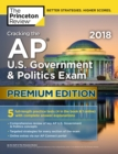 Cracking the AP U.S. Government and Politics Exam 2018 - Book