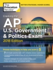 Cracking the AP U.S. Government and Politics Exam, 2018 Edition - Book