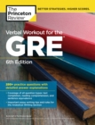 Verbal Workout for the GRE, 6th Edition : 250+ Practice Questions with Detailed Answer Explanations - eBook