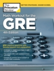 Math Workout for the GRE, 4th Edition : 275+ Practice Questions with Detailed Answers and Explanations - eBook