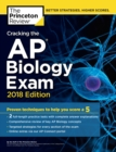 Cracking the AP Biology Exam, 2018 Edition : Proven Techniques to Help You Score a 5 - eBook