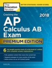 Cracking the AP Calculus AB Exam 2018, Premium Edition - eBook