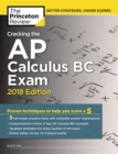 Cracking the AP Calculus BC Exam, 2018 Edition : Proven Techniques to Help You Score a 5 - eBook