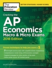 Cracking the AP Economics Macro & Micro Exams, 2018 Edition : Proven Techniques to Help You Score a 5 - eBook