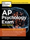 Cracking the AP Psychology Exam, 2018 Edition : Proven Techniques to Help You Score a 5 - eBook