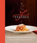 Felidia : Recipes from My Flagship Restaurant - Book