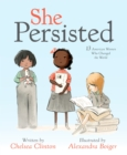 She Persisted : 13 American Women Who Changed the World - Book
