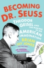Becoming Dr. Seuss - Book