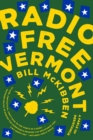 Radio Free Vermont : A Fable of Resistance - Book