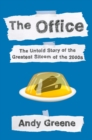 The Office : The Untold Story of the Greatest Sitcom of the 2000s: An Oral History - Book