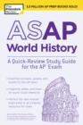ASAP World History: A Quick-Review Study Guide for the AP Exam - eBook
