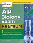 Cracking the AP Biology Exam 2019 : Premium Edition - Book