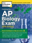 Cracking the AP Biology Exam : 2019 Edition - Book