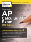 Cracking the AP Calculus AB Exam : 2019 Edition - Book