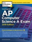 Cracking the AP Computer Science A Exam : 2019 Edition - Book