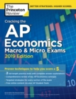 Cracking the AP Economics Macro and Micro Exams : 2019 Edition - Book