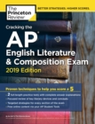 Cracking the AP English Literature and Composition Exam : 2019 Edition - Book