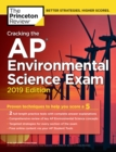 Cracking the AP Environmental Science Exam : 2019 Edition - Book