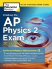 Cracking the AP Physics 2 Exam : 2019 Edition - Book
