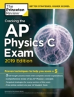 Cracking the AP Physics C Exam : 2019 Edition - Book