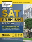Cracking the SAT Premium Edition with 8 Practice Tests, 2019 : The All-in-One Solution for Your Highest Possible Score - eBook